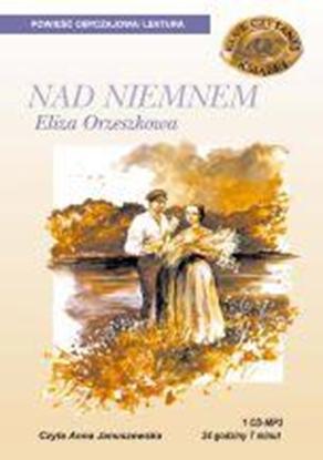 """Obrazek """"Nad Niemnem"""" Eliza Orzeszkowa"""