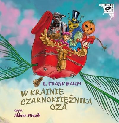 """Picture of """"W Krainie Czarnoksiężnika Oza"""" L. Frank Baum"""