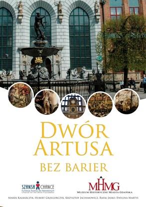 Obrazek Dwór Artusa bez barier - przewodnik